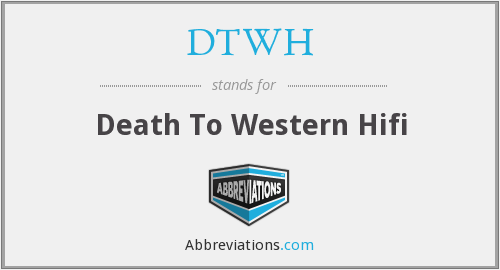 What does DTWH stand for?