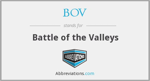 BOV - Battle of the Valleys