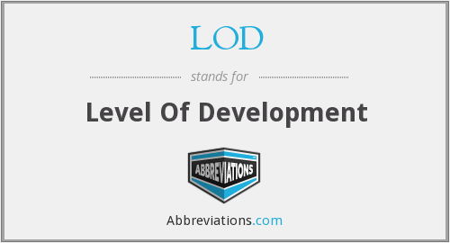 LOD - Level Of Development