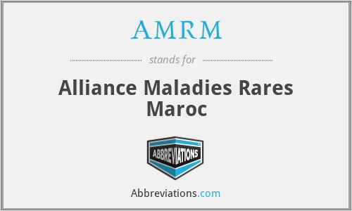 AMRM - Alliance Maladies Rares Maroc