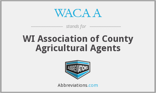 WACAA - WI Association of County Agricultural Agents