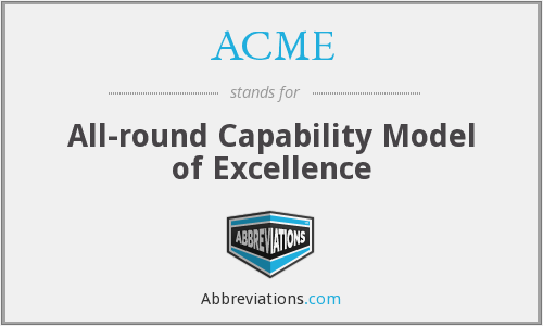 ACME - All-round Capability Model of Excellence