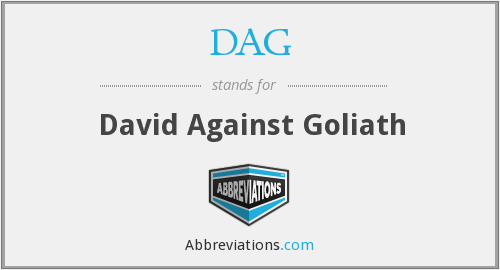 DAG - David Against Goliath