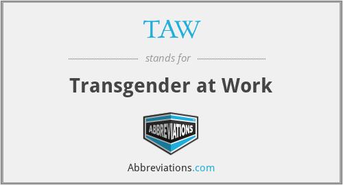 TAW - Transgender at Work