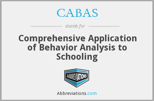 CABAS - Comprehensive Application of Behavior Analysis to Schooling