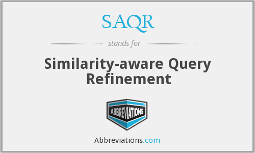 What does SAQR stand for?