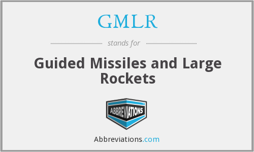 What does GMLR stand for?
