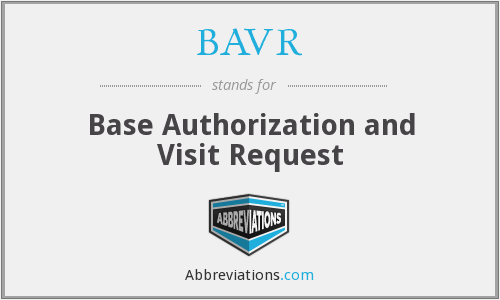 BAVR - Base Authorization and Visit Request