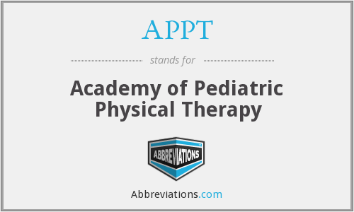 APPT - Academy of Pediatric Physical Therapy