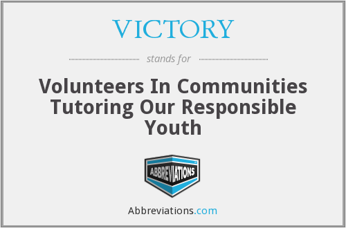 VICTORY - Volunteers In Communities Tutoring Our Responsible Youth