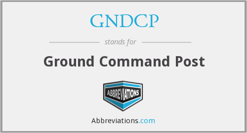 GNDCP - Ground Command Post