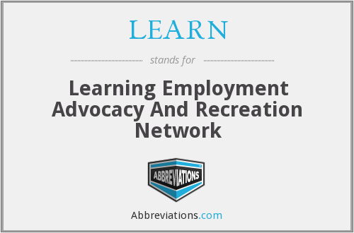 LEARN - Learning Employment Advocacy And Recreation Network