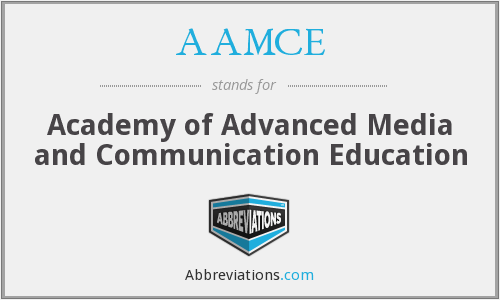 AAMCE - Academy of Advanced Media and Communication Education
