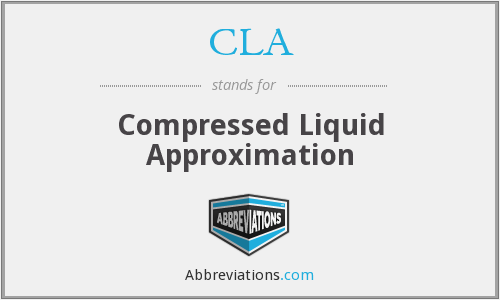 CLA - Compressed Liquid Approximation