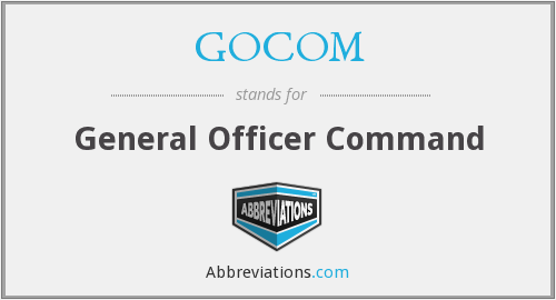 GOCOM - General Officer Command