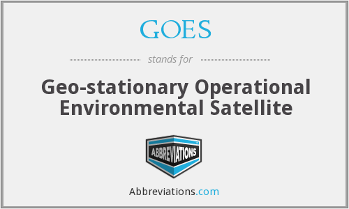 GOES - Geo-stationary Operational Environmental Satellite