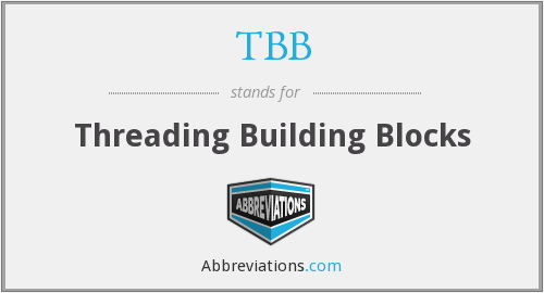 TBB - Threading Building Blocks