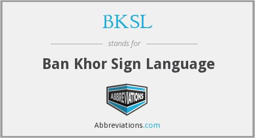 What does BKSL stand for?