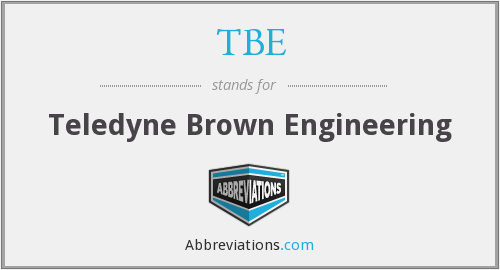 TBE - Teledyne Brown Engineering