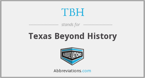 TBH - Texas Beyond History