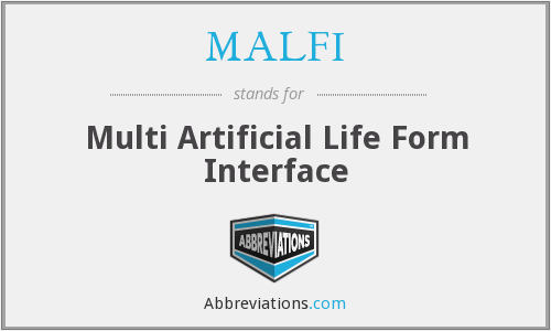 MALFI - Multi Artificial Life Form Interface