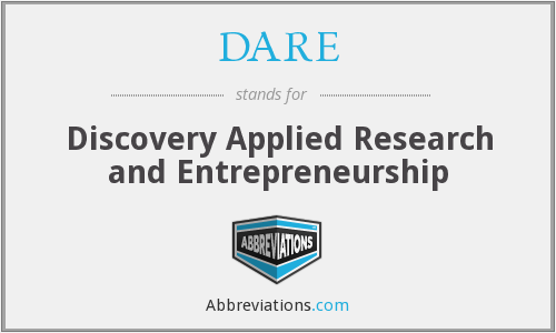 DARE - Discovery Applied Research and Entrepreneurship