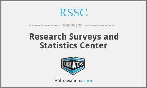 RSSC - Research Surveys and Statistics Center