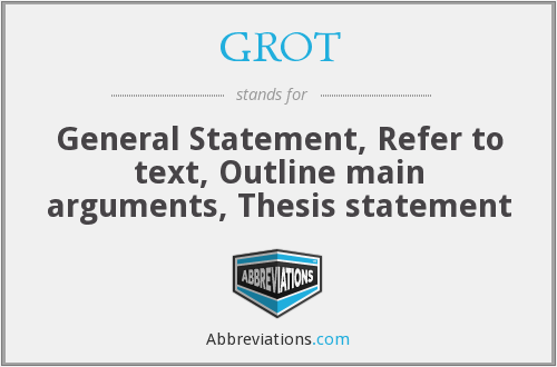 What does GROT stand for?
