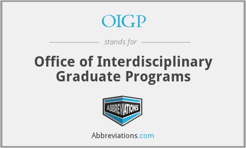 OIGP - Office of Interdisciplinary Graduate Programs