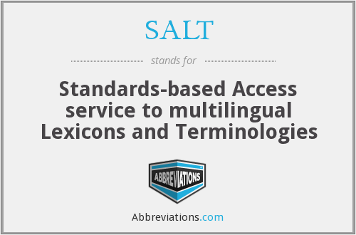 SALT - Standards-based Access service to multilingual Lexicons and Terminologies