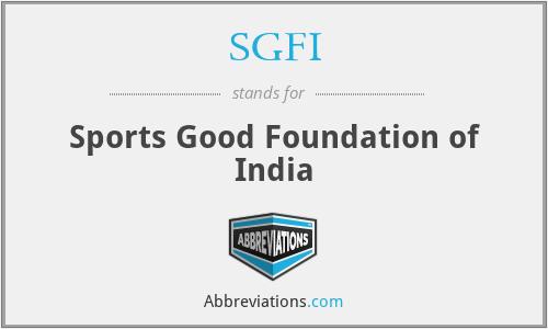 SGFI - Sports Good Foundation of India