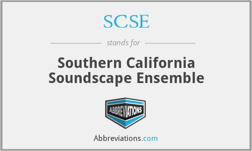 SCSE - Southern California Soundscape Ensemble