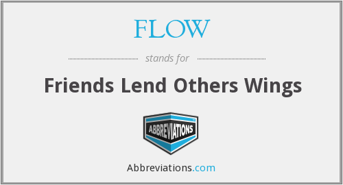 FLOW - Friends Lend Others Wings
