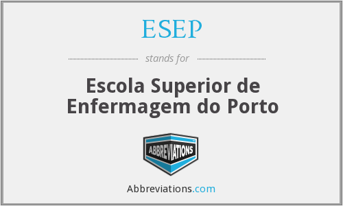 ESEP - Escola Superior de Enfermagem do Porto