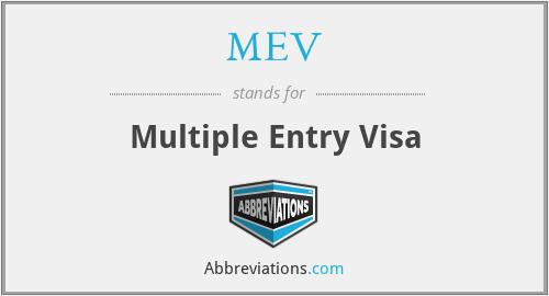 MEV - Multiple Entry Visa