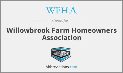 WFHA - Willowbrook Farm Homeowners Association
