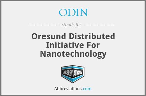 ODIN - Oresund Distributed Initiative For Nanotechnology