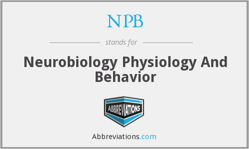 NPB - Neurobiology Physiology And Behavior