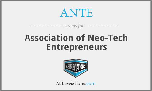 ANTE - Association of Neo-Tech Entrepreneurs