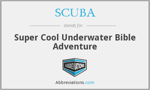 SCUBA - Super Cool Underwater Bible Adventure