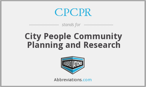 CPCPR - City People Community Planning and Research