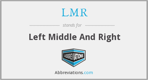 LMR - Left Middle And Right