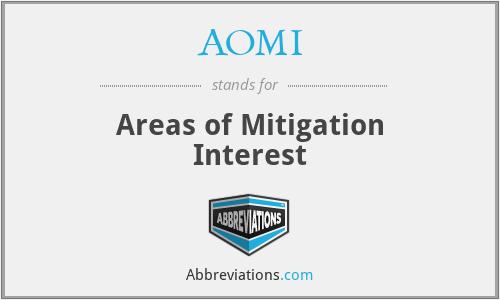 AOMI - Areas of Mitigation Interest
