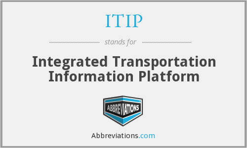 ITIP - Integrated Transportation Information Platform
