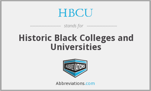 HBCU - Historic Black Colleges and Universities