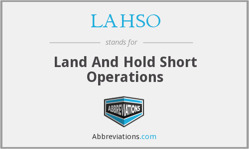 LAHSO - Land And Hold Short Operations
