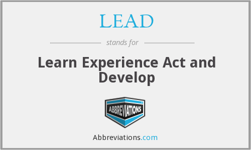 LEAD - Learn Experience Act and Develop