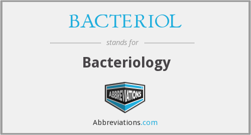 What does BACTERIOL stand for?