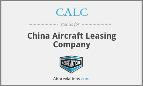 CALC - China Aircraft Leasing Company