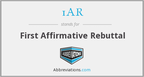 1AR - First Affirmative Rebuttal